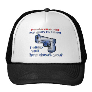 Roses Are Red My Gun Is Blued I Sleep Well How Trucker Hat