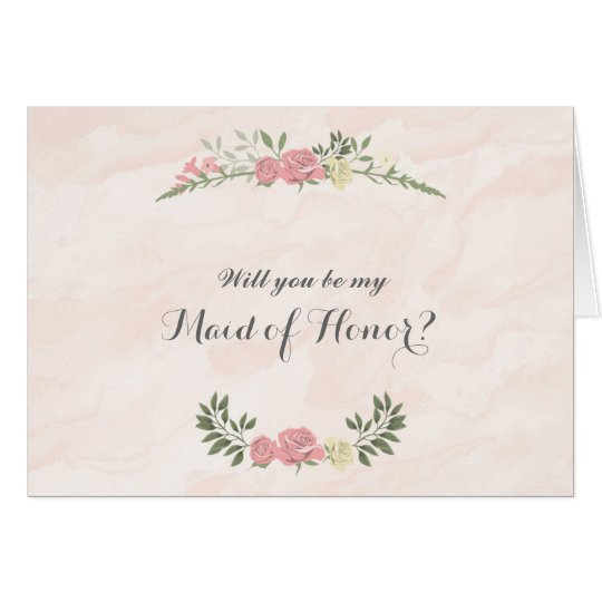 Roses Watercolor Will You Be My Maid of Honour Card