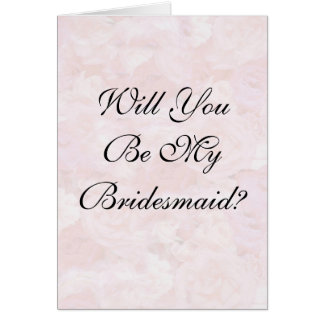 Roses  Will You Be My Brid... Card