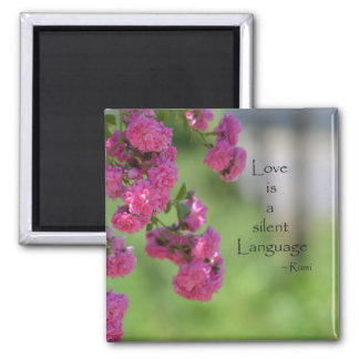 Roses with Love Quote Square Magnet
