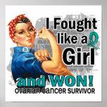 Rosie Fought Won Ovarian Cancer Survivor Poster