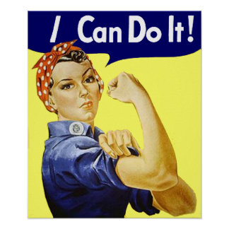 Rosie Riveter - I Can Do It Poster