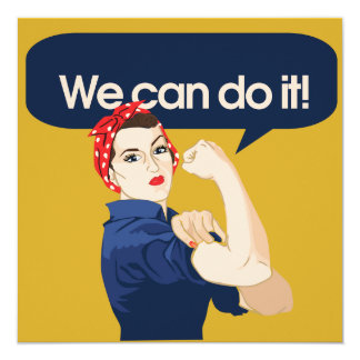 "Rosie Riveter We can do it 5.25"" Square Invitation Card"