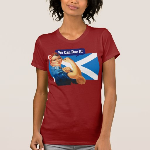 Rosie the Riveter for Scottish Independence Tshirts
