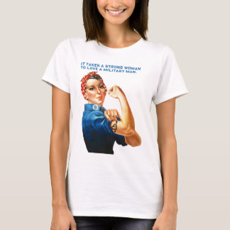 "ROSIE THE RIVETER - ""It takes a strong woman"" T-Shirt"