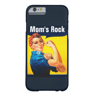 Rosie The Riveter ~ Mom's Rock Barely There iPhone 6 Case