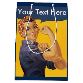 Rosie the Riveter We Can Do It Customize Message Medium Gift Bag