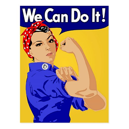 "Rosie the Riveter ""We Can Do It"" World War II Post Card"
