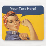 Rosie the Riveter We Can Do It! Your Text Here