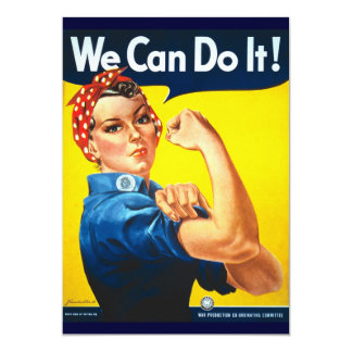 "Rosie Vintage we can do it! 5"" X 7"" Invitation Card"