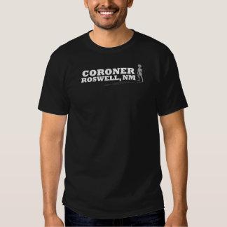 Roswell Coroner Tee Shirt