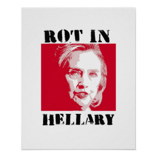 ROT IN HELLARY - Anti-Hillary Red Alert - - Anti-H Poster