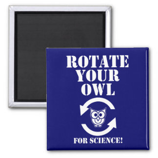 Rotate Your Owl Square Magnet