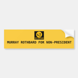 ROTH, MURRAY ROTHBARD FOR NON-PRESIDENT BUMPER STICKER