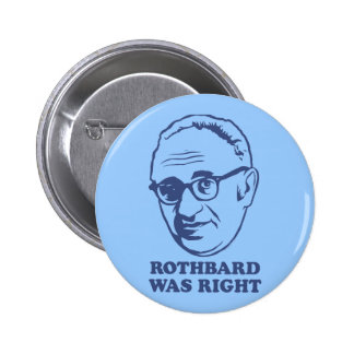Rothbard Was Right Button
