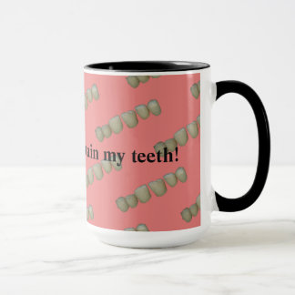 Rotten Teeth Dentist Dentistry Orthodontics Mug