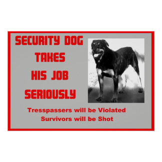 Rottweiller Humor Sign