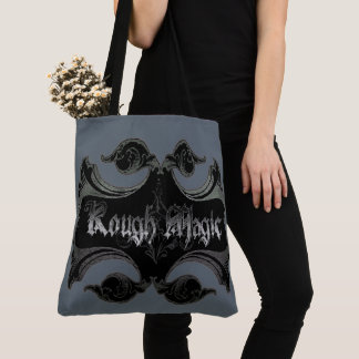Rough Magic Tote Bag
