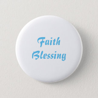 Round Button - Faith Blessing