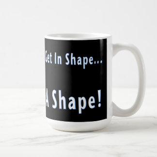 Round Is A Shape Coffee Mug