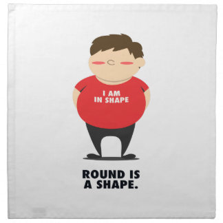 Round Is A Shape Napkin
