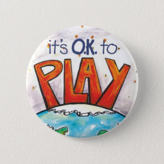 Round It's O.K. to Play Sticker 2 Inch Round Button