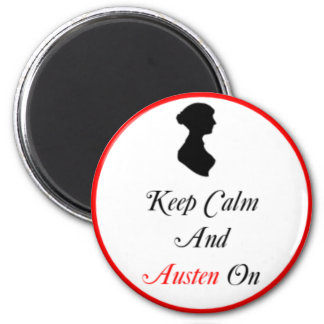 Round Keep Calm and Austen On Magnet