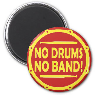 """Round magnet """"In the Drums In the Band """""""