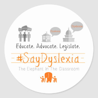 Round, #SayDyslexia Sticker, Glossy, Sheet of 20 Classic Round Sticker