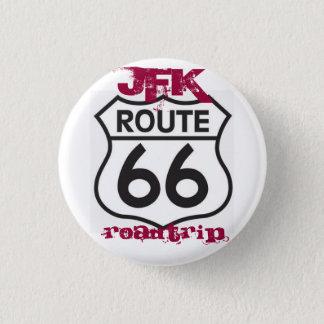 route66, Roadtrip, JFK 1 Inch Round Button