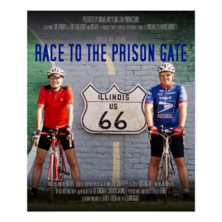 Route 66: 2008 Race to the Prison Gate Poster