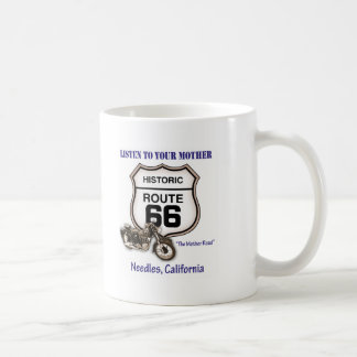 Route 66-Listen to your mother- Needles Classic White Coffee Mug