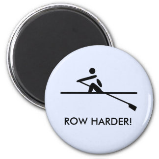 Row harder motivational rowers magnet