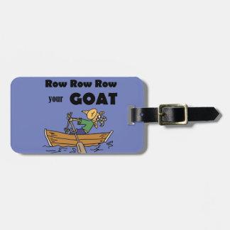 Row Row Row your Goat Fun Design Luggage Tag