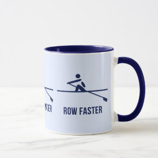 Row stronger harder faster motivational mug