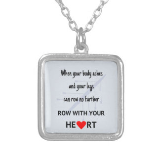 Row with your heart motivation silver plated necklace