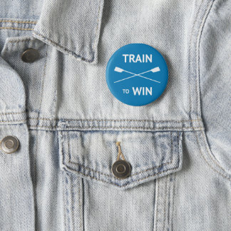 Rowers train to win motivational crew 2 inch round button