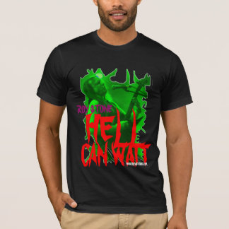 ROY STONE HELL CAN WAIT T-SHIRT MENS