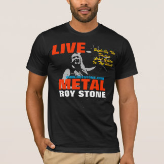 ROY STONE LIVE METAL MENS T-SHIRT