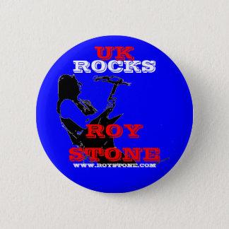 ROY STONE UK ROCKS BADGE 2 INCH ROUND BUTTON