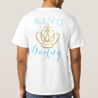 Royal Prince KING DADDY Baby Shower T Shirt