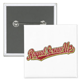 Royal Screw Up script logo in red distressed 2 Inch Square Button