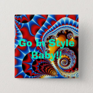 Royal Spiral Effect, Go In Style Baby!! 2 Inch Square Button