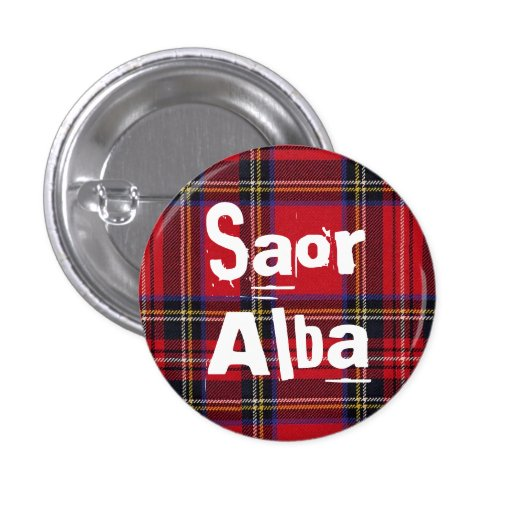 Royal Stewart Tartan Saor Alba Scotland Pinback Pin