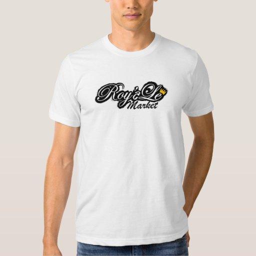 Roy'aLe Market T Shirt