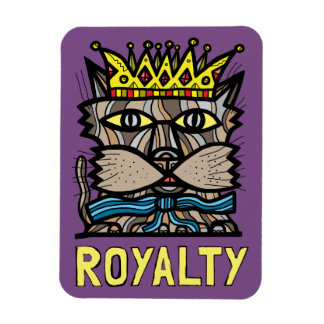 """Royalty"" Magnet"