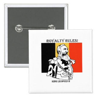 Royalty Rules King Leopold II 2 Inch Square Button