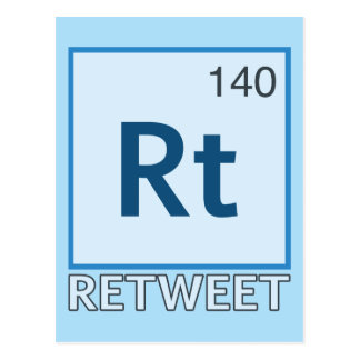 RT 140 / Retweet Element Postcard