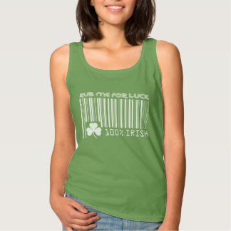 Rub me for Luck. St. Patrick's Day Tank Tops