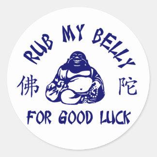 Rub my Buddha Belly for good luck Round Sticker